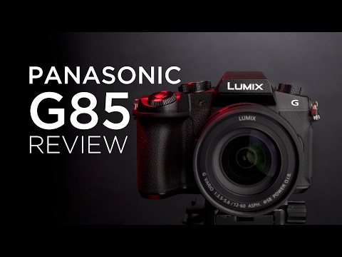 Panasonic G85 Video Review