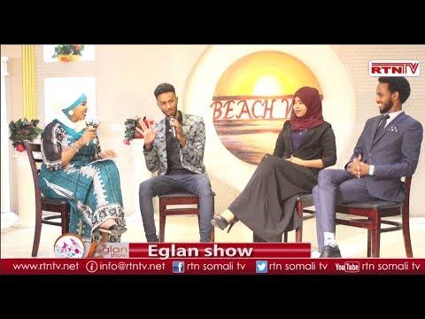 RTNTV: Eglan Show Full Muqdisho