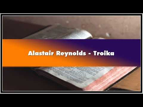 Alastair Reynolds Troika Audiobook
