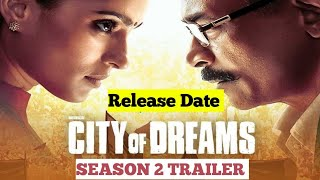 City of Dream season 2 trailer | city of dream 2 official trailer | review | filmibrother #hotstar