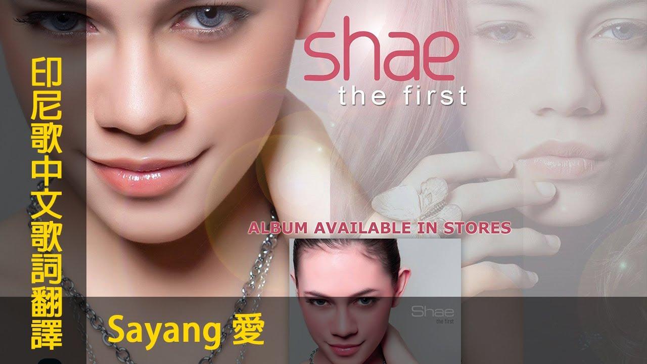 印尼歌曲【Sayang 愛】中文歌詞翻譯 #chinese #mandarin - YouTube