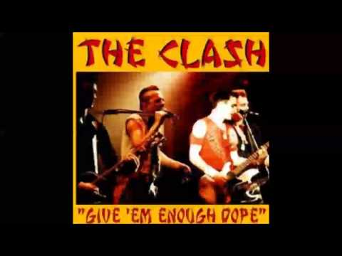 The Clash (Mark II) -  Give 'Em Enough Dope -  Live May 1984 (HQ Audio Only)