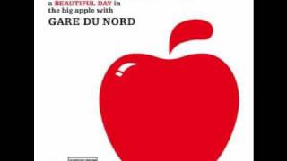 Gare du Nord - You're My Medicine