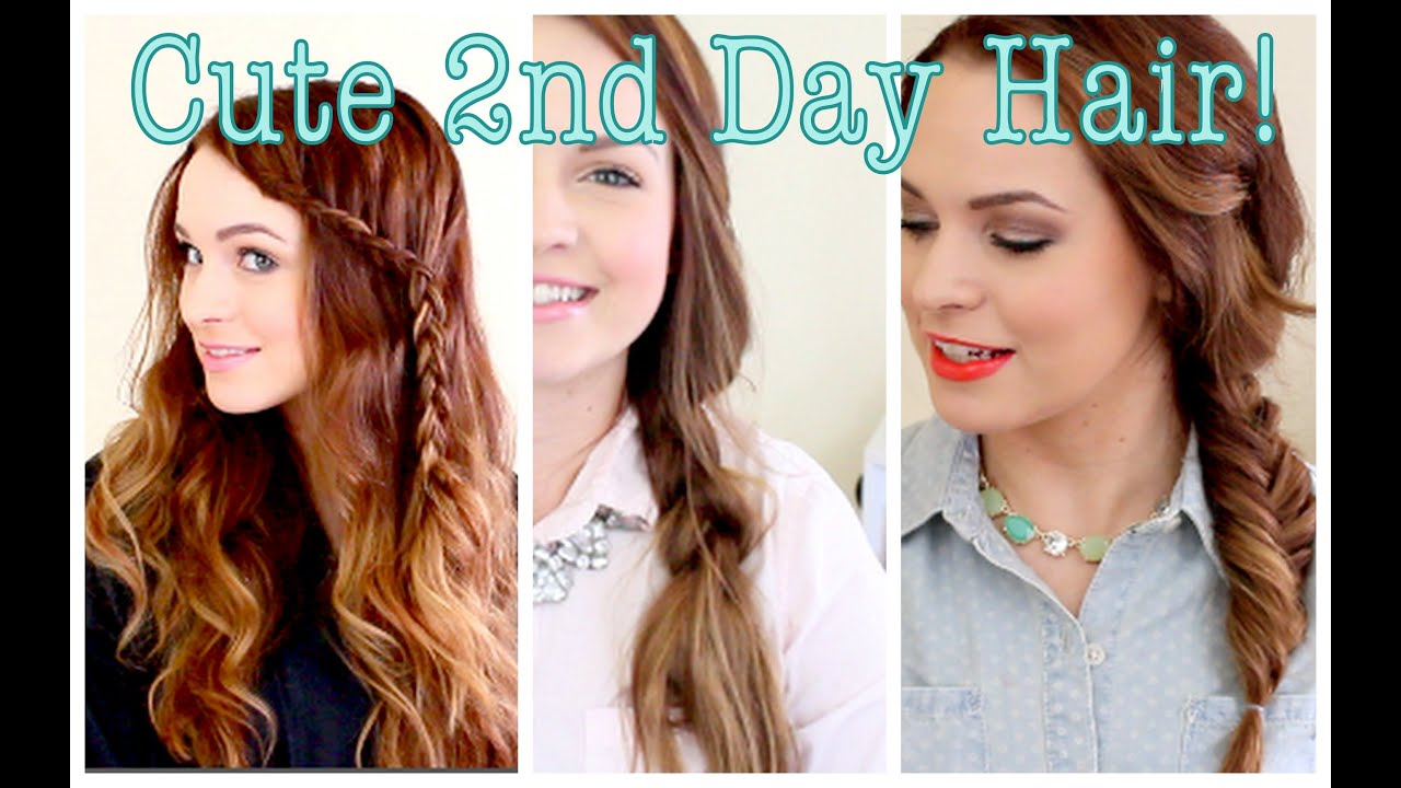 Cute Without Trying Second Day Hair Youtube