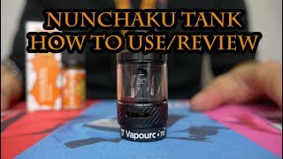 Nunchaku Tank (Review and How To Fill And Prime Coil)