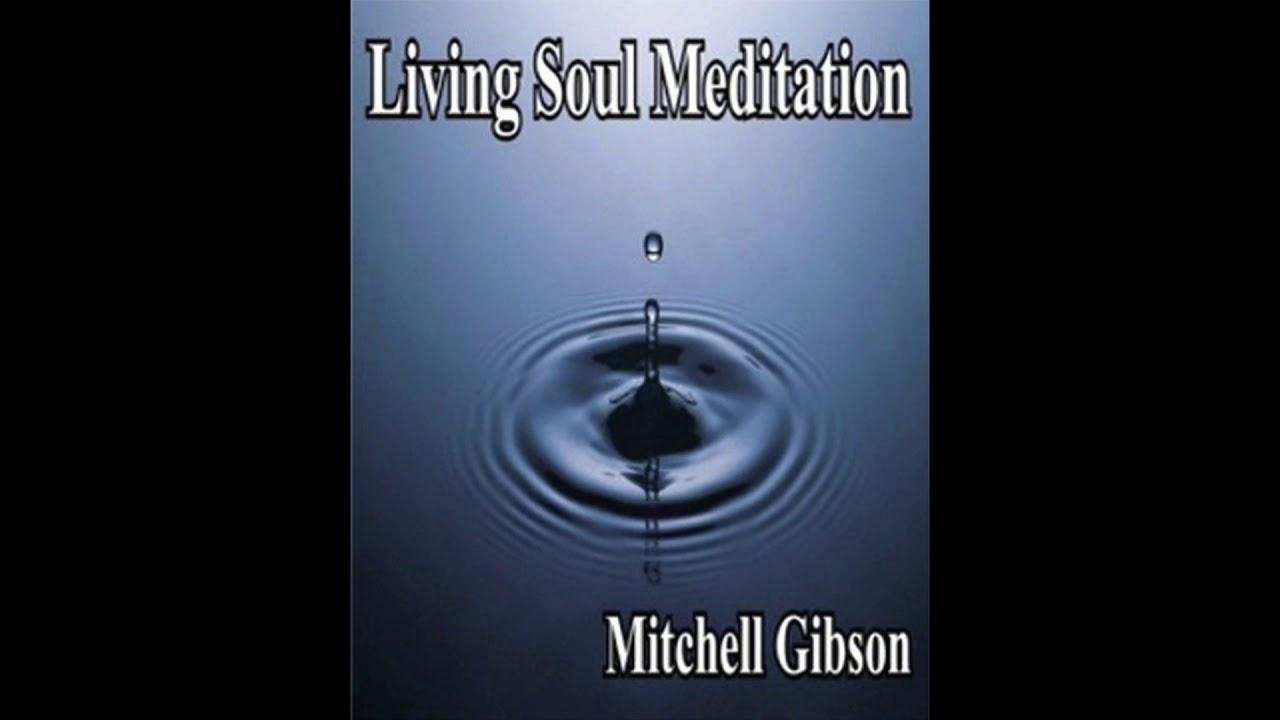 Download The Living Soul Meditation Audio Download