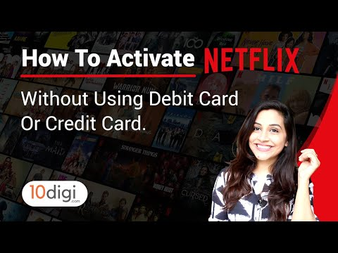 How To Get A Netflix Subscription Without Using Credit Or Debit Card?