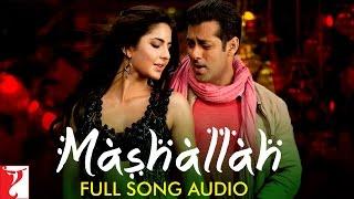 Mashallah Full Song Audio Ek Tha Tiger Wajid Shreya Ghoshal Sohail Sen Sajid Wajid