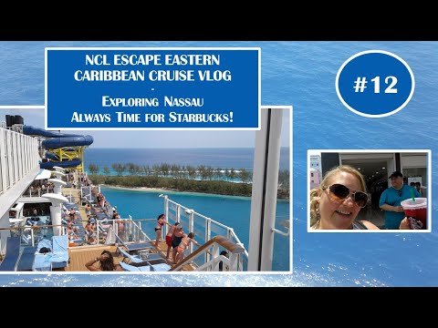 NCL Norwegian Escape May 6 2017 Cruise Vlog Ep12 - Exploring Nassau, Bahamas - Straw Market