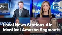 Local News Stations Run Identical Amazon Segment | NowThis