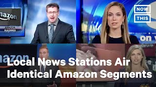 Local News Stations Run Identical Amazon Segment | NowThis