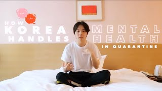 QUARANTINE IN KOREA: Special Visitor, Mental Health & Therapy