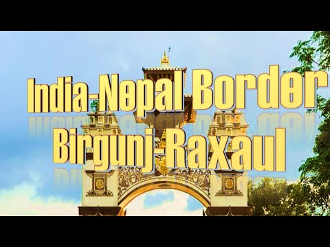 Birgunj, Nepal - India Border View