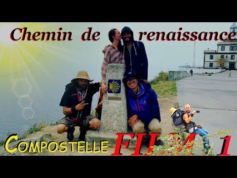 Chemin de renaissance - Saint-jacques de Compostelle - Film