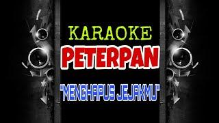 Peterpan - Menghapus Jejakmu (Karaoke Tanpa Vokal)