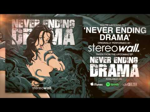 StereoWall - Never Ending Drama (ft. Chandra Erin of Sunrisejkt) [LYRIC VIDEO]
