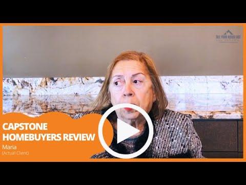 Capstone Homebuyers - We Buy Houses Customer Testimonial