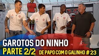 PAPO COM O GALINHO #23 PAQUETÁ, VINICIUS JR E VIZEU - PARTE 2/2   Canal Zico 10