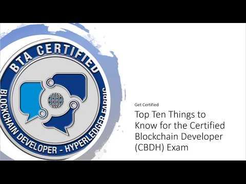 Certified Blockchain Developer -Hyperledger (CBDH) Top Ten Things to Learn for the Exam