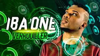Iba One - Verrouiller ( Son Officiel )