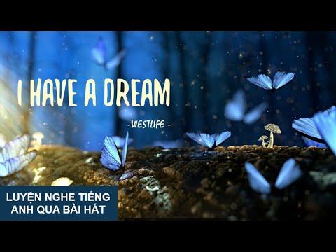Luyện Nghe Tiếng Anh Qua Bài Hát | I Have A Dream | Westlife (2020