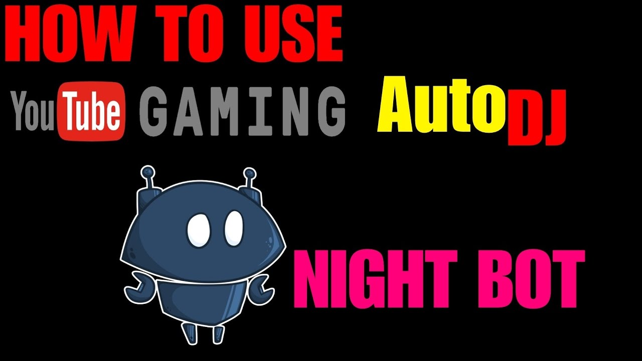 SUPER EASY] How To Use AutoDJ For NightBot On YouTube Gaming