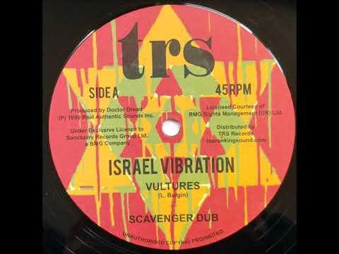Israel Vibration - Vultures + Dub - 12
