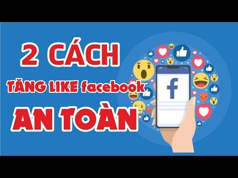 hướng dẫn hack like facebook đơn giản nhất - 2 cách tăng like facebook miễn phí hiệu quả nhất