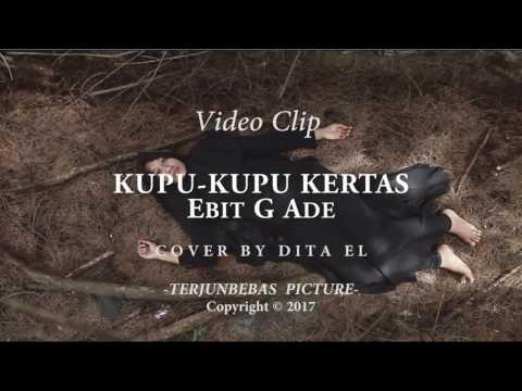 KUPU KUPU KERTAS Cover By Dita EL