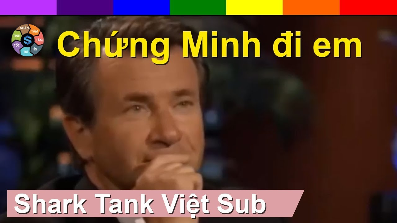 Shark Tank Việt Sub tập 33  -  Em đến chỉ để vay tiền xong em về
