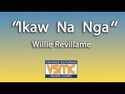 Wille Revillame - Ikaw Na Nga