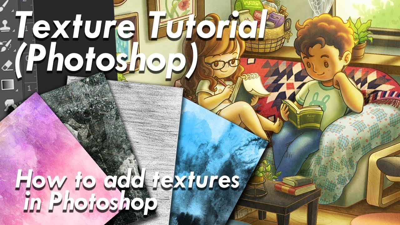 Photoshop: How to do Texture Tutorial / 如何加材質/紋理/水彩紋路 - YouTube