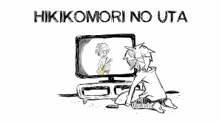 Hikikomori no Uta (English Subtitles)