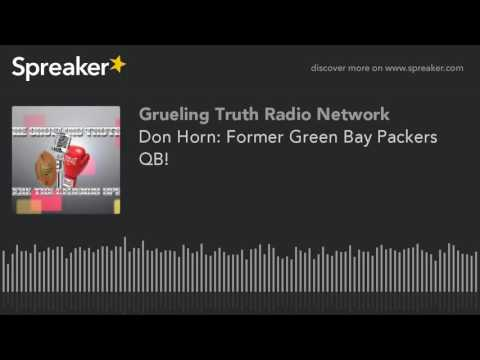 Don Horn: Former Green Bay Packers QB! (part 2 of 3)