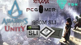 ***980M SLI*** ASSASSINS CREED UNITY PC- 70 FPS AVERAGE-ULTRA SETTINGS