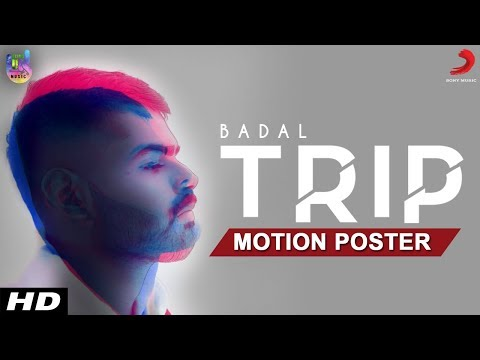 Trip Official Song - Motion Poster | Badal | BeingU Music