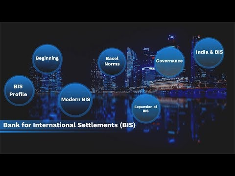 Know about BIS – the Bank for International Settlements…
