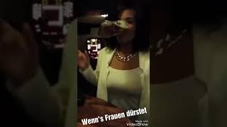 Lustiges Video #6 wenn Frauen Durst haben