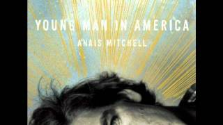 Watch Anais Mitchell He Did video