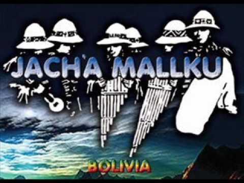 MÚSICA BOLIVIANA - JACHA MALLKU - QUISIERA QUERERTE MAS