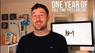 1 year of Full time Freelancing
