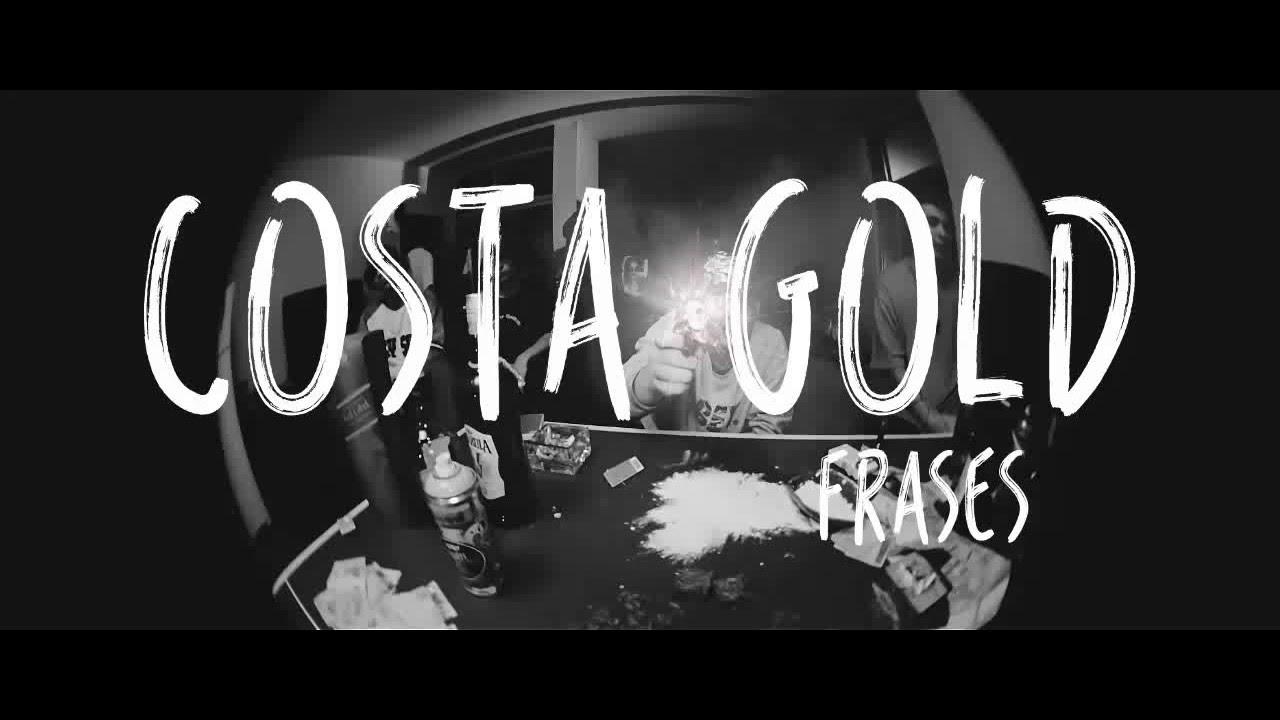 Frases E Trechos De Músicas De Costa Gold Youtube