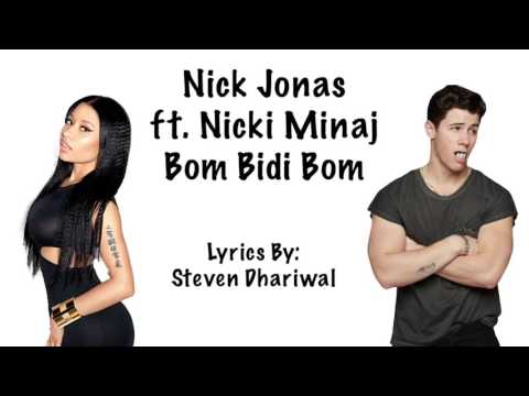 Nick Jonas Bom Bidi Bom ft. Nicki Minaj Lyrics