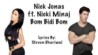 Nick Jonas Bom Bidi Bom ft Nicki Minaj Lyrics