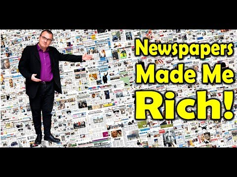 Newspaper Business Millionaires!