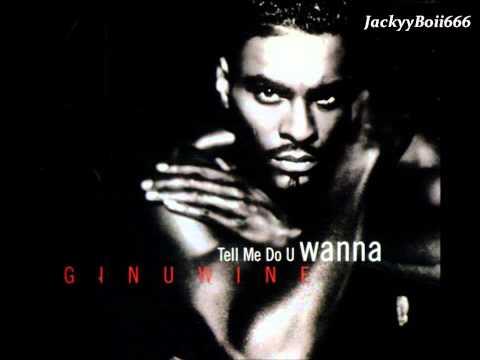 Ginuwine - Tell Me Do U Wanna
