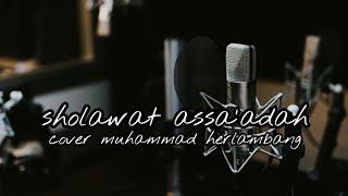 sholawat assa'adah _ Allahuma sholli wasaallim alaih | cover Muhammad Herlambang