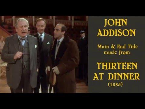John Addison: music from Thirteen at Dinner (1985) - YouTube