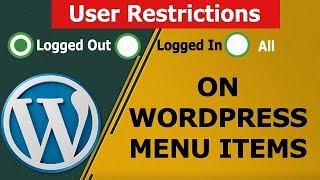 How to Restrict Logged In and Logged Out Users in WordPress