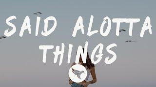 Play Said A Lotta Things